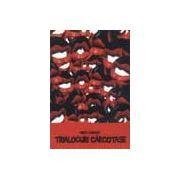 Trialoguri carcotase