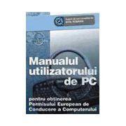 Manualul utilizatorului de PC - Pentru obtinerea Permisului ECDL