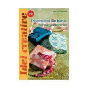 Decoraţiuni din hârtie. Forme geometrice - Idei creative 70