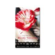Bloody Valentine. Trei povesti de iubire
