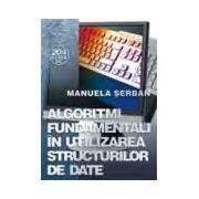 Algoritmi fundamentali în utilizarea structurilor de date