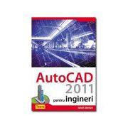 AutoCAD 2011 pentru ingineri