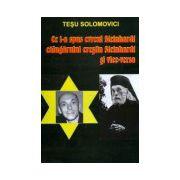 Ce i-a spus evreul Steinhardt calugarului crestin Steinhardt si vice-versa