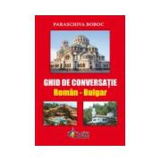 Ghid de Conversatie Roman Bulgar