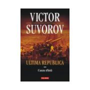 Ultima republica. Vol. II: Cauza sfinta