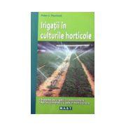 Irigatii in culturile horticole