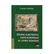 Despre substratul indo-european al limbii romane