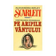 Alexandra Ripley. Scarlett - Volumul 1 (Continuarea romanului, Pe Aripile Vantului)