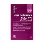 Legea contabilitatii nr. 82/1991 si legislatie conexa. Legislatie consolidata: 17 iulie 2013