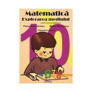 Matematica. Explorarea mediului - pentru clasa pregatitoare