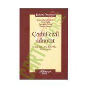 Codul civil adnotat - volumul III Art 535-952 Despre bunuri