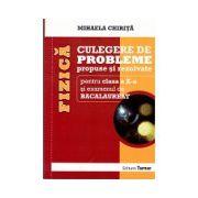 Bacalaureat Fizica 2014 - Culegere de probleme propuse si rezolvate pentru clasa a X-a