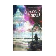 Shambala este reala
