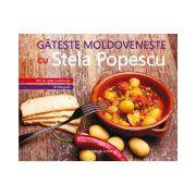 Găteşte moldoveneşte cu Stela Popescu