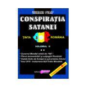 Conspiraţia Satanei - ţinta România Volumul 2