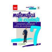 Matematica de excelenta pentru concursuri, olimpiade si centrele de excelenta. Clasa a VII-a