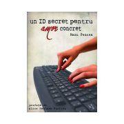 Un ID secret pentru amor concret