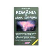 România şi Arma Supremă
