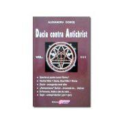 Dacia contra Antichrist – vol. III