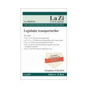 Legislatia transporturilor. Cod 537. Actualizat la 15.02.2014
