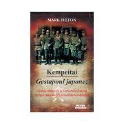 Kempeitai. Gestapoul japonez