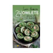 Omlete - 24 de retete delicioase si usor de preparat