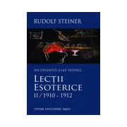 Lectii esoterice, vol. 2 - 1910-1912