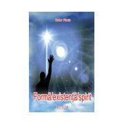 Forma - Existenta - Spirit