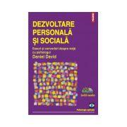 Dezvoltare personala si sociala. Eseuri si convorbiri despre viata