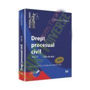 Drept procesual civil. Vol. III Caile de atac - Conform noului Cod de procedura civila