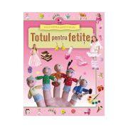 Enciclopedia preşcolarului. Totul pentru fetiţe