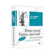 Drept penal. Partea speciala - Conform noului Cod penal