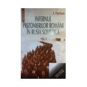 Infernul prizonierilor romani in rusia sovietica (2 vol)