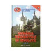 Romania enigmatica si insolita, vol. 2
