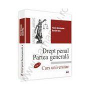 Drept penal. Partea generala Vol. I