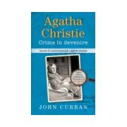 Agatha Christie. Crime în devenire