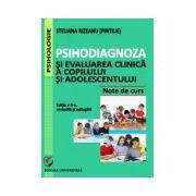 Psihodiagnoza si evaluarea clinica a copilului si adolescentului
