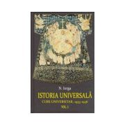 Istoria universala. Curs universitar, 1933-1936 (vol. 1+2)