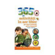 365 de activităţi în aer liber pe care trebuie să le încerci