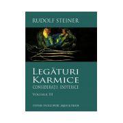 Legaturi Karmice. Consideratii esoterice. Vol. 3