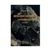 Geologie generala. Geodinamica interna, vol. 1