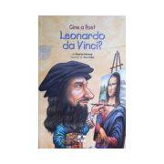 Cine a fost Leonardo da Vinci?