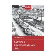 RĂZBOIUL ARABO-ISRAELIAN 1948