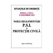 Noile reglementări P.S.I. şi protecţie civilă - 9 noiembrie 2015