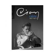 Caiete 1957-1972 - Emil Cioran