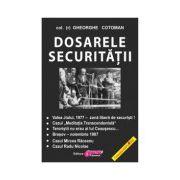 Dosarele Securitatii vol II