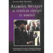 Războiul Nevăzut al evreilor sionişti cu românii
