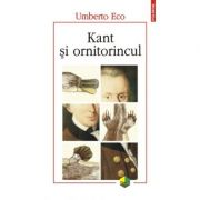 Kant si ornitorincul. Editia a III-a