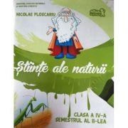 Stiinte ale naturii clasa a IV-a - Manual - semestrul 2