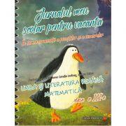 JURNALUL MEU SCOLAR PENTRU VACANTA. LIMBA SI LITERATURA ROMANA. MATEMATICA. CLASA A III-A
